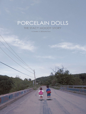 Porcelain Dolls : The Stacy Moody Story | 2016