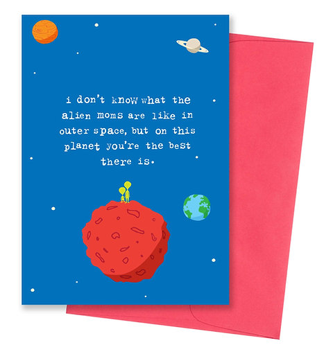 Alien moms - Mother's Day Card