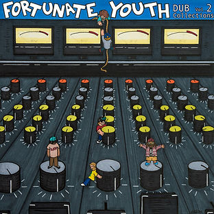 Fortunate Youth _ Dub Collections Vol. 2