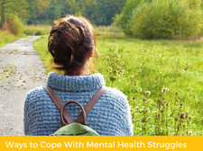 Ways to Cope With Mental Health Struggles