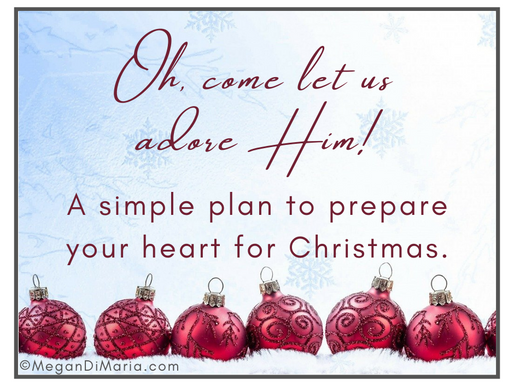 A simple plan to prepare your heart for Christmas