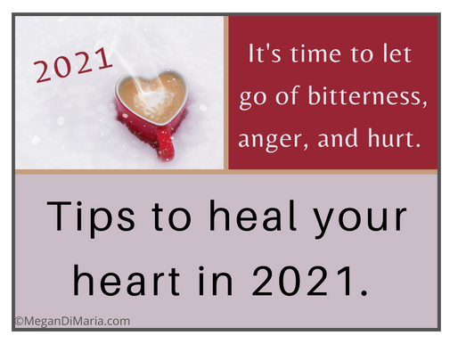 Tips to heal your heart in 2021