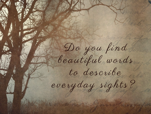 Don't waste pretty words. File them away!