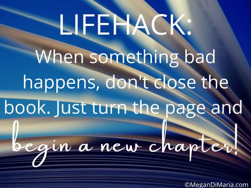 Lifehack: keep moving forward