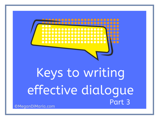 Keys to writing effective dialogue, part 3