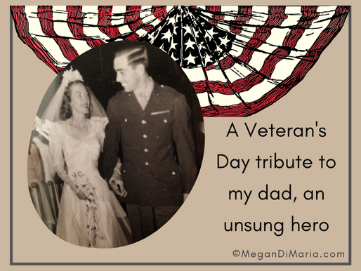 Annual Veterans Day tribute to my Dad, an unsung hero