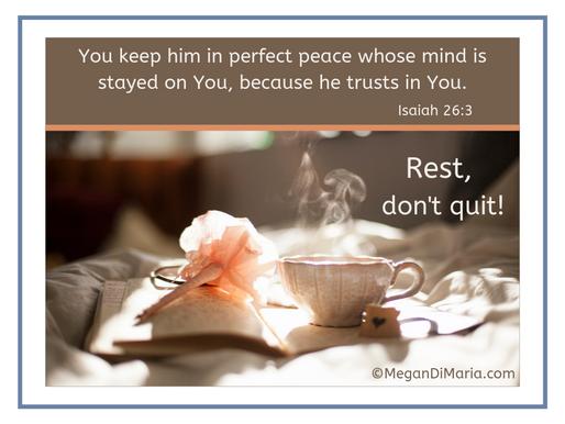 Rest, don't quit