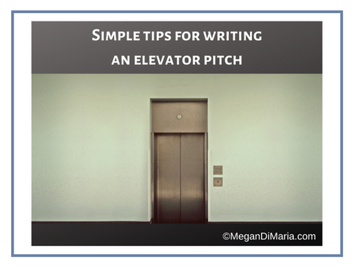 Simple tips for writing an elevator pitch