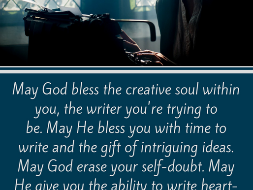 A Writer's Prayer for You