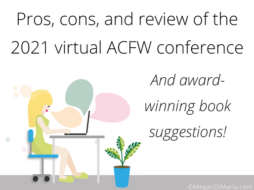 Pros, cons, and review of the 2021 ACFW conference AND great book suggestions