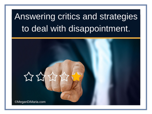 Answering critics and strategies to deal with disappointment