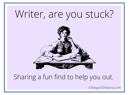 Writer, are you stuck? *Sharing a fun find*