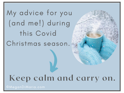 Advice for this Covid Christmas Season (and a bit of a rant)