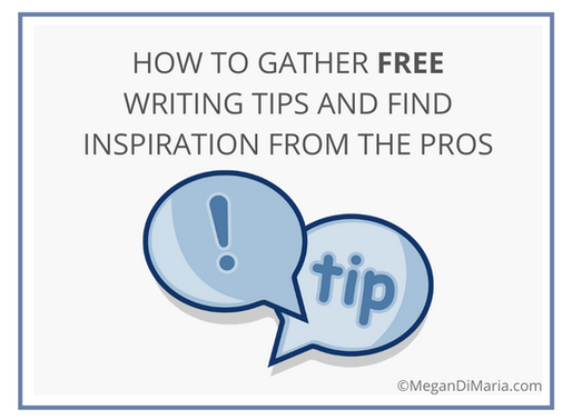 How to gather FREE writing tips and find inspiration from the pros