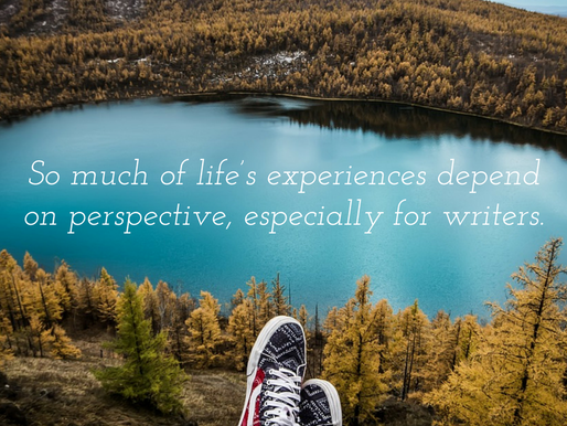 Writers: give yourself the gift of perspective