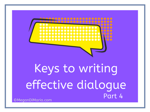 Keys to writing effective dialogue, part 4