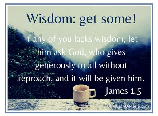 Wisdom: get some!