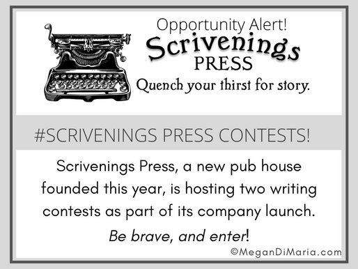 #Opportunity Alert: Scrivenings Press Contests!!