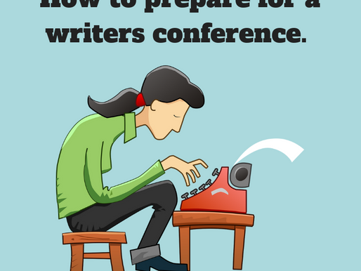 How to prepare for a writers conference