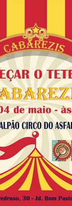 Cabarezis - Espaço Cultural Circo do Asfalto - Santo Andre