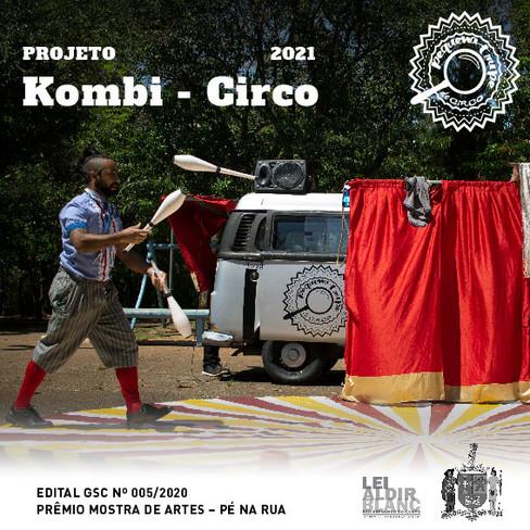 Projeto de circulação Kombi - Circo, Edital 005/2020 Premio Mostra de artes - Pé na Rua