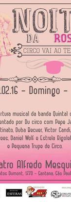 Noite da Rose - Teatro Alfredo Mesquita - São Paulo