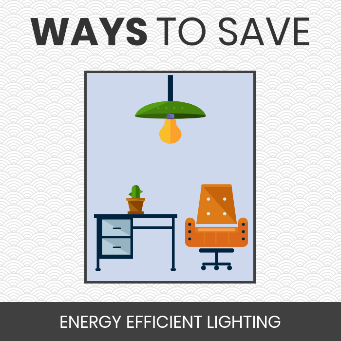 Ways to Save - Lighting