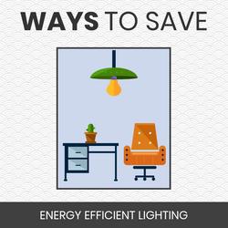 Ways to Save - Lighting