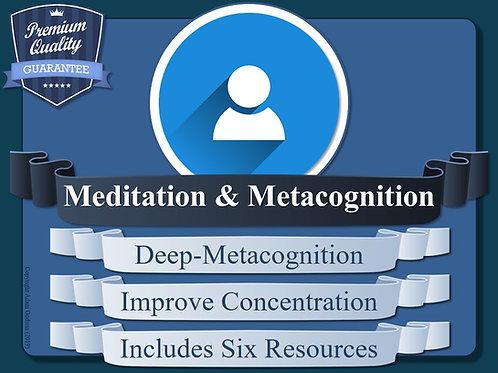 The Meditation, Mindfulness & Deep-Metacognition Toolkit