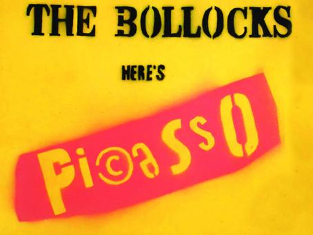 "Exposición ""NEVER MIND THE BOLLOCKS HERE'S PI©ASSO"". Del 27/04/2019 al 26/05/2019"