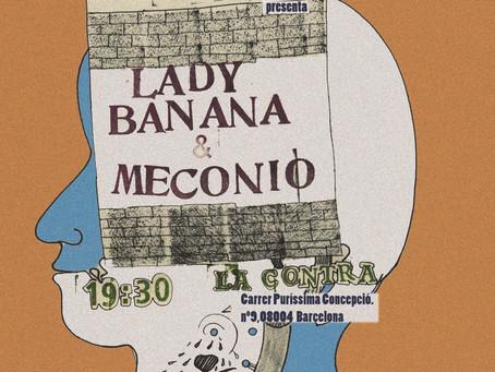 """Concierto: """"LADY BANANA"""" (Zaragoza) & """"MECONIO"""" (Bcn)"""