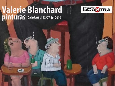 """Exposición """"PINTURAS"""" de Valerie Blanchard.                   Del 07/06/2019 al 13/07/2019"""