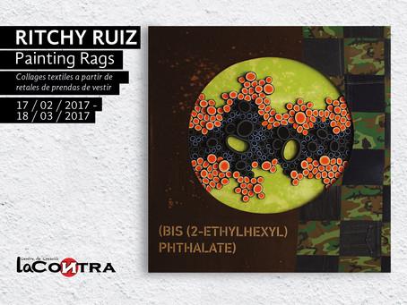 "EXPOSICIÓN DE PINTURA ""Painting Rags"" de Ritchy Ruiz"