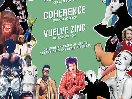 Coherence + Retirada! + Vuelve Zinc