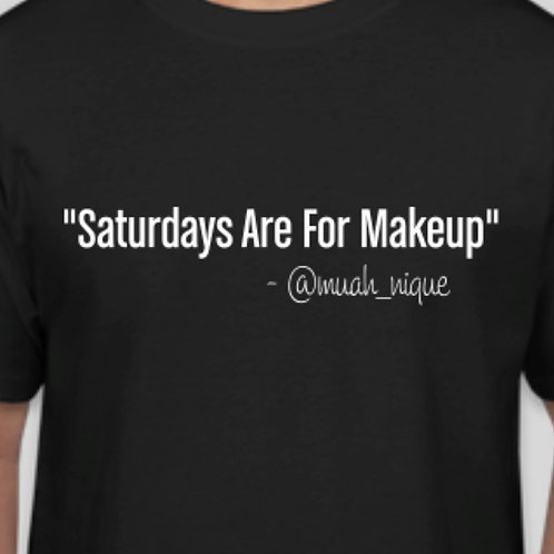 Saturdays Are For Makeup