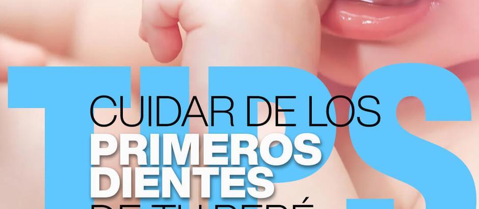 Tips para cuidar de los primeros dientes de tu bebé