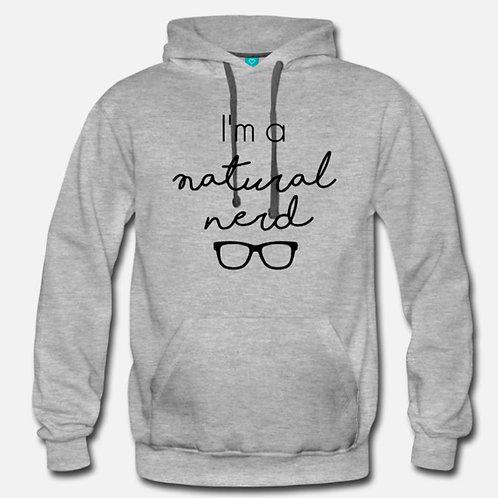 I'm a Natural Nerd - Hoodie