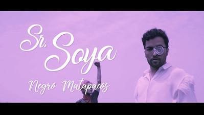 Sr. Soya | Negro Matapacos (Single)