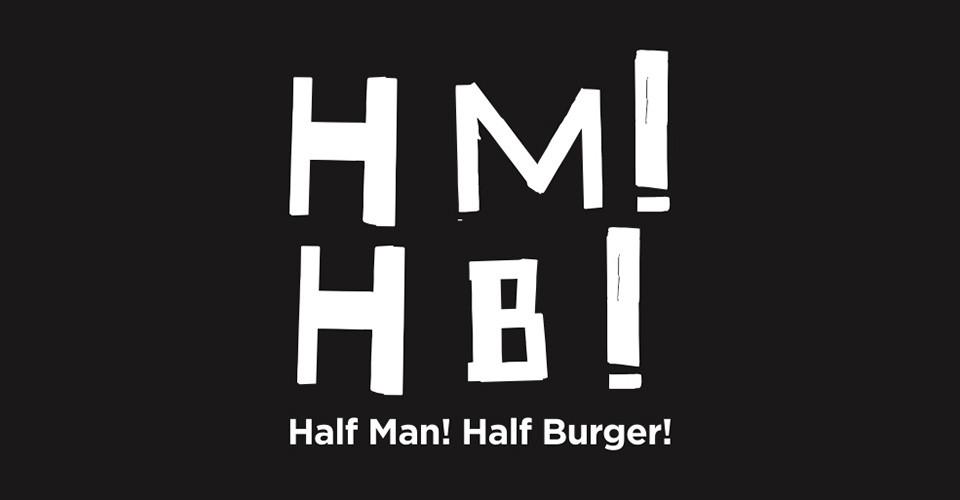 Half Man! Half Burger!