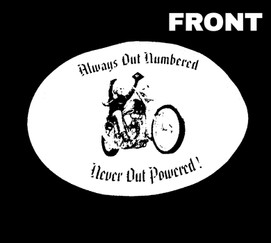Always Out Numbered Never Out Powered