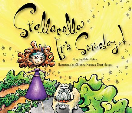Stellarella! It's Saturday! (Paperback)