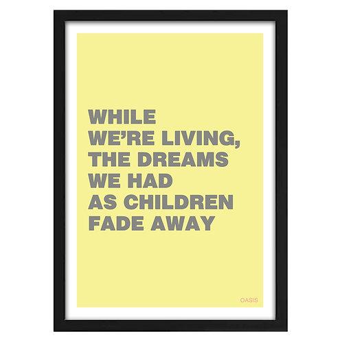 Oasis Fade Away