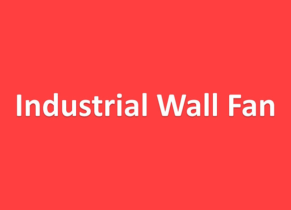 Fan - Industrial Wall Fan