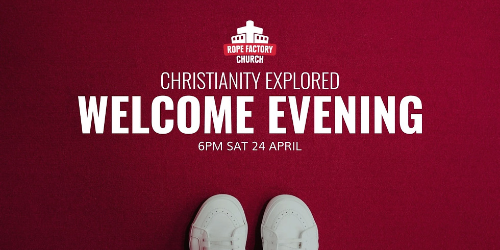 Christianity Explored Welcome Evening