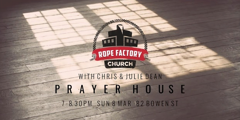 Prayer House with Chris and Julie Dean