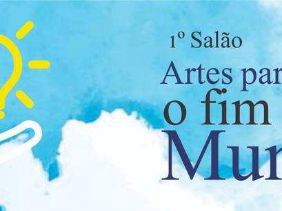 Lista dos selecionados no 1º Salão Artes para Adiar o Fim do Mundo