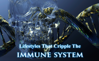Lifestyle Activities that Cripple our Immune System