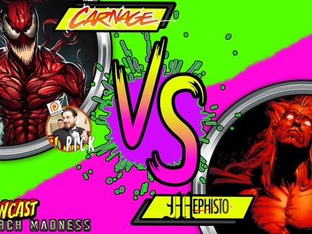 Kapowcast March Madness Round 2: Carnage Vs Mephisto