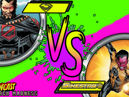 Kapowcast March Madness Round 1: Sinestro VS Zod