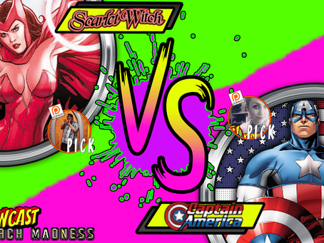 Kapowcast March Madness Round 1: The Scarlet Witch VS Captain America